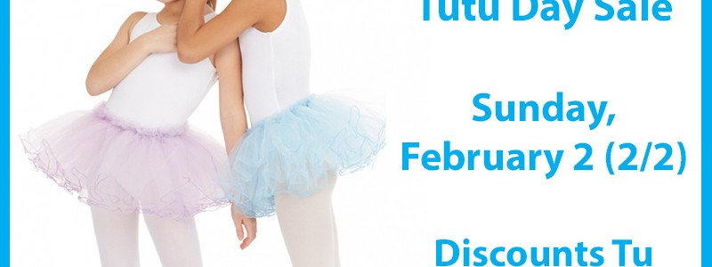 National Tutu Day Sale, Sunday February 2nd (2/2)