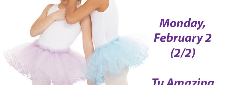 National Tutu Day – Monday, February 2