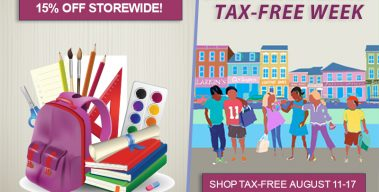 Aug. 11-17: Storewide Sale + Tax Free Week = 21% Off!