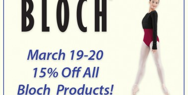 Bloch Weekend March 19-20 – 15% Off!