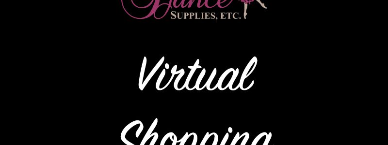 Now Available – Virtual Shopping!
